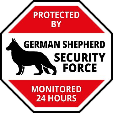 German Shepard Security - DETER BURGLARS by chrisgchadwick