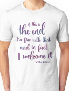 We Welcome The End Unisex T-Shirt