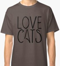 Love cats | Pets Classic T-Shirt