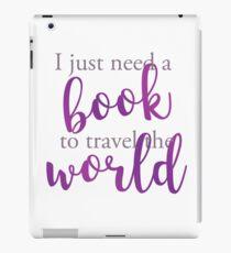 I just need a book to travel the world Vinilo o funda para iPad