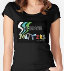 Science Matters Women's Fitted Scoop T-Shirt
