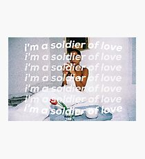 SOLDIER OF LOVE Photographic Print