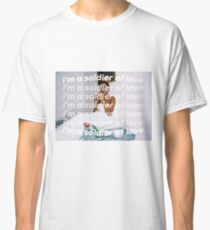 SOLDIER OF LOVE Classic T-Shirt
