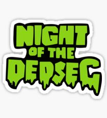 Night of the DedSec Sticker