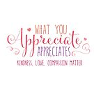 What you appreciate appreciates by jitterfly