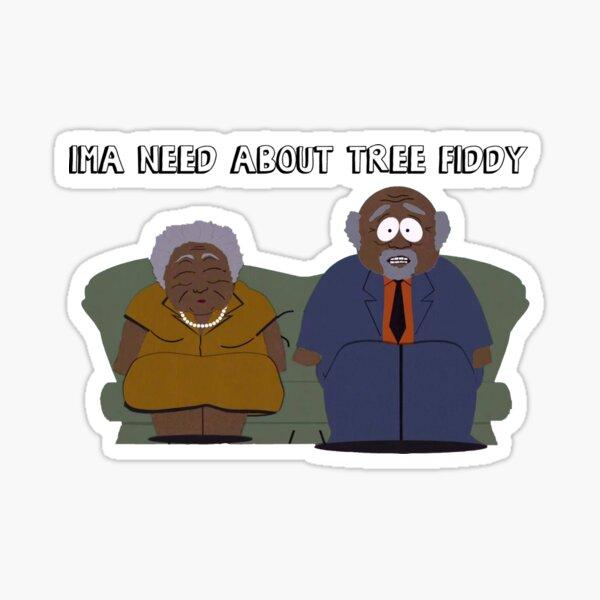 South Park-Ima brauchen über Baum Fiddy Sticker