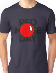 red nose day ! Unisex T-Shirt