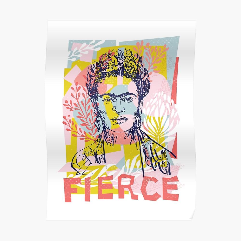 Fierce like Frida Poster