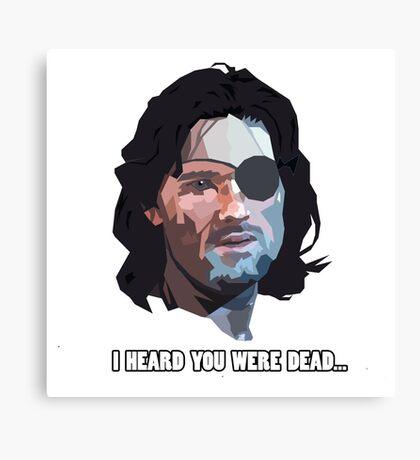 Snake Plissken, I heard you were dead... Canvas Print