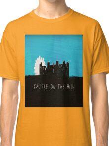 Castle on the Hill - Ed Sheeran Classic T-Shirt