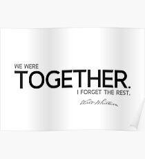 we were together - walt whitman Poster