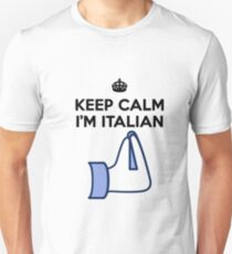 Keep calm I'm italian Unisex T-Shirt