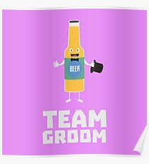 Team Groom Beerbottle Ru77s Poster