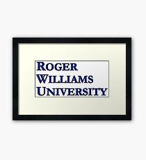 Roger Williams University (Serif) Framed Print