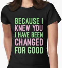For Good - Wicked T-Shirt