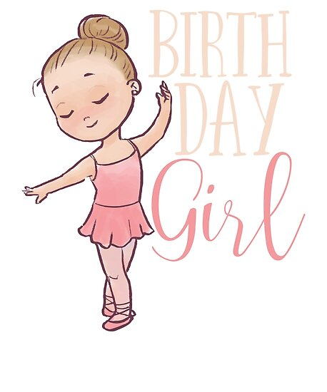 birthday girl ballerina dancer happy birthday little girl posters