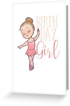 birthday girl ballerina dancer happy birthday little girl
