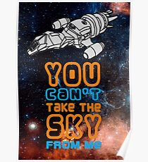 You cant take the sky from me! Poster