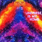 Universe is My Home by brunaashby