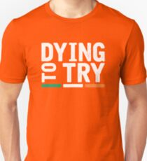 Brendon Murray - Dying to Try [2017, Ireland] Unisex T-Shirt