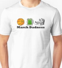 March Dadness - Basketball, Green Beer and Dad Unisex T-Shirt