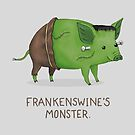 Frankenswine's Monster by Katie Corrigan