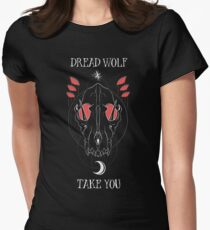 Dread Wolf Take You Women's Fitted T-Shirt