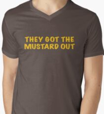 They got the Mustard OUT T-Shirt