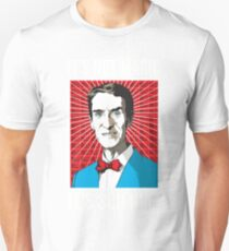 Bill Nye - It's Not Magic, It's Science Unisex T-Shirt