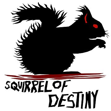 Squirrel of Destiny by irregulargoods