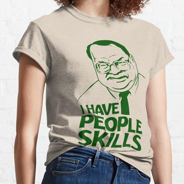 People Skills Classic T-Shirt