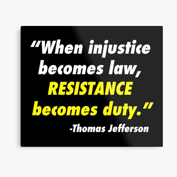 """9/"""" when injustice becomes law resistance becomes duty car sticker decal usa made"""