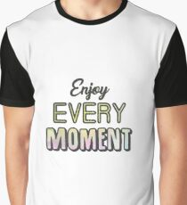 Inspirational quote Graphic T-Shirt