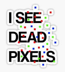 I See Dead Pixels - Modern design Sticker