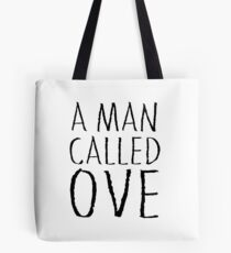 A man called Ove Tote Bag