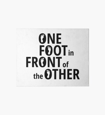 One Foot In Front Of The Other - Black Art Board