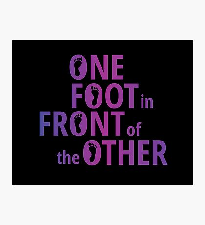 One Foot In Front Of The Other Photographic Print