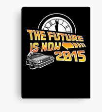 The Future is Now (Back to the Future) Canvas Print