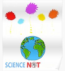 Unless Science Not Silence T-shirt  Poster