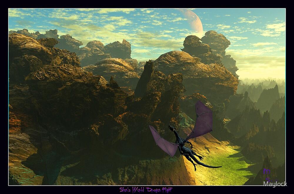 "Shon's World ""Dragon Flight"" by Maylock"