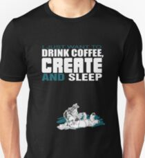 Coffee, Create and Sleep T-Shirt