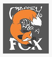 Crazy Like A Fox (Orange) Photographic Print
