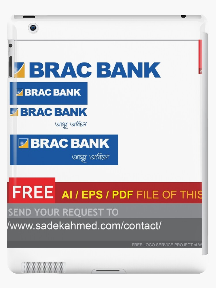 'BRAC BANK logo | free AI/ EPS/PDF File | Just Contact:  http://www sadekahmed com/contact/' iPad Case/Skin by YOUR LOGO