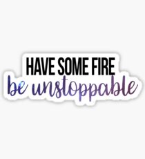 Be Unstoppable Sticker