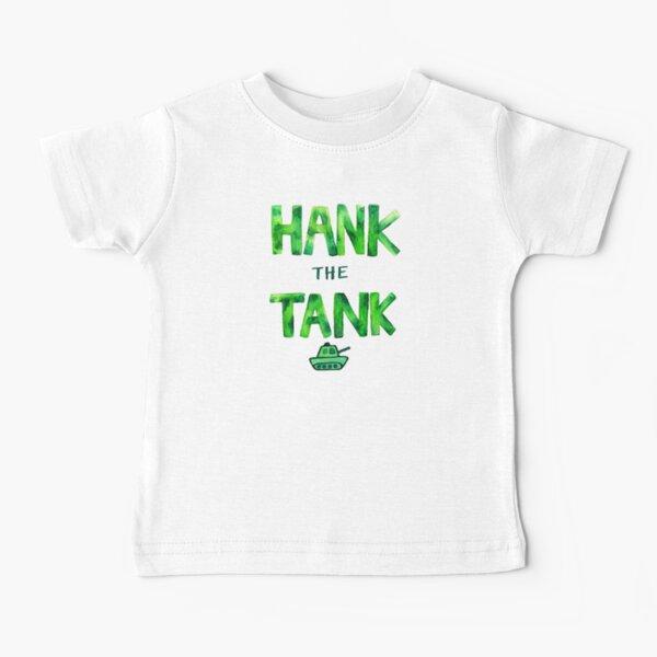 HANK the TANK Baby T-Shirt