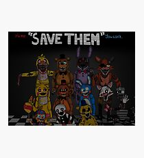 """Five Nights at Freddy's """"Save Them"""" Photographic Print"""