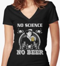 No Science, No Beer Women's Fitted V-Neck T-Shirt