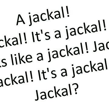 Jackal by TreasonFactory