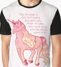 """The Struggle Is Real"" Unicorn Graphic T-Shirt"