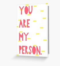 Tarjeta de felicitación Usted es mi tarjeta de persona